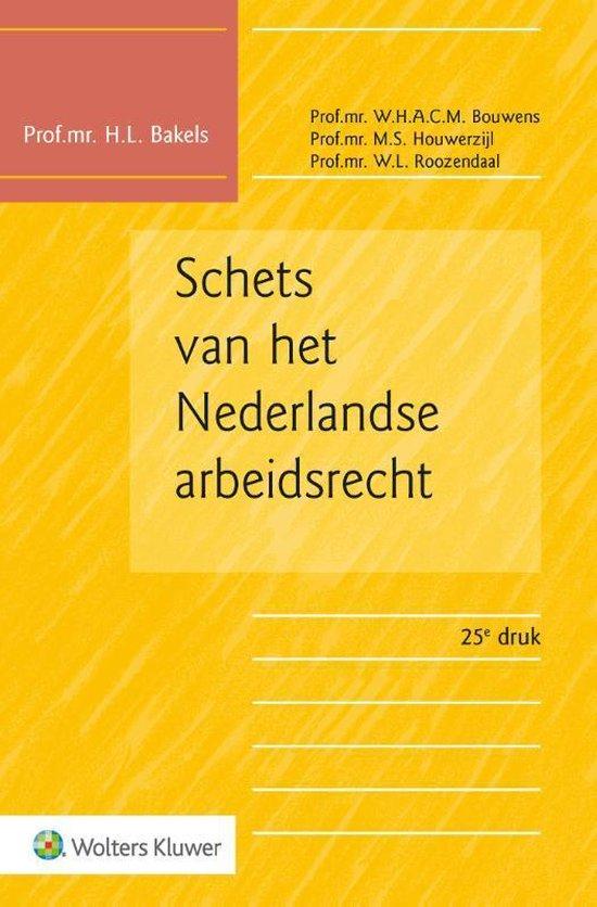 Boek cover Schets van het Nederlandse arbeidsrecht van H.L. Bakels (Paperback)