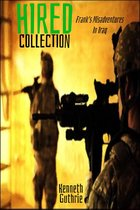 Omslag Hired Collection: Frank's Misadventures In Iraq