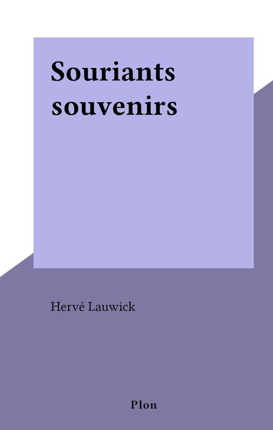 Souriants souvenirs