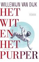 Boek cover Het wit en het purper van Willemijn van Dijk (Onbekend)