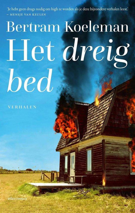 Boek cover Het dreigbed van Bertram Koeleman
