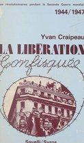 Les révolutionnaires pendant la Seconde Guerre mondiale, 1944-1947