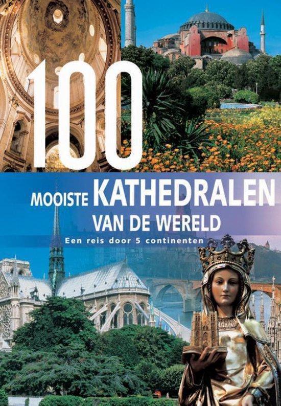 Cover van het boek '100 mooiste kathedralen van de wereld' van A. Benthues en R. Schneider