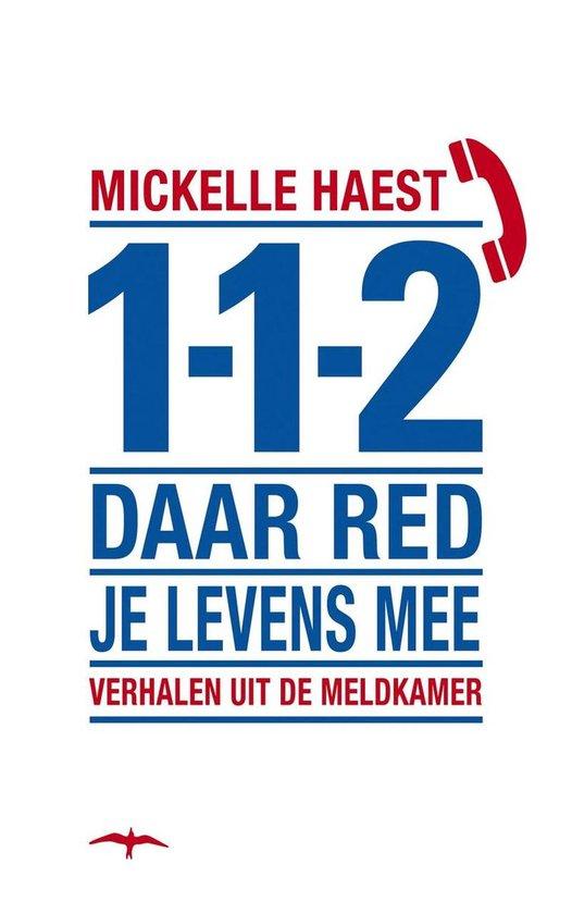 Cover van het boek '112 daar red je levens mee' van M. Haest