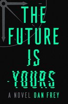 Omslag The Future Is Yours