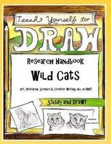 Wild Cats - Research Handbook: Art, Science and Creative Writing Workbook