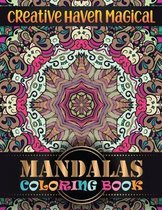 Creative Haven magical Mandalas Coloring Book: 100 Unique Different Mandala Images Stress Gorgeous Designs and Beautiful Mandalas and Inspirational Qu