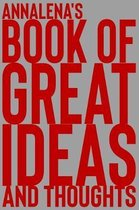 Annalena's Book of Great Ideas and Thoughts