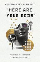 Here Are Your Gods