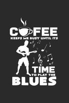 Coffe time to play blues: 6x9 Blues - dotgrid - dot grid paper - notebook - notes