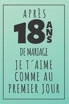 Noces De Turquoise, Carnet De Notes: Id�e Cadeau Original Et Utile Pour C�l�brer 18 Ans De Mariage, Pour Elle Ou Pour Lui