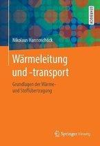 Warmeleitung Und -Transport