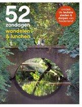 Boek cover 52 Zondagen wandelen & lunchen van Ellie Brik (Paperback)