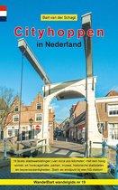Provinciewandelgidsen 19 -   Wandelgids Cityhoppen in Nederland