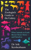 The Zoologist's Guide to the Galaxy
