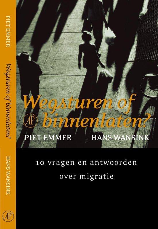 Boek cover Wegsturen Of Binnenlaten? van Piet Emmer (Onbekend)