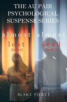 The Au Pair Psychological Suspense Bundle: Almost Lost (#2) and Almost Dead (#3)