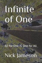 Infinite of One: All for One IS One for All