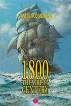 1800 - THE GREAT CENTURY