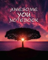 Awesome You Notebook: With Sayings To Inspire At The Top Of Each Page