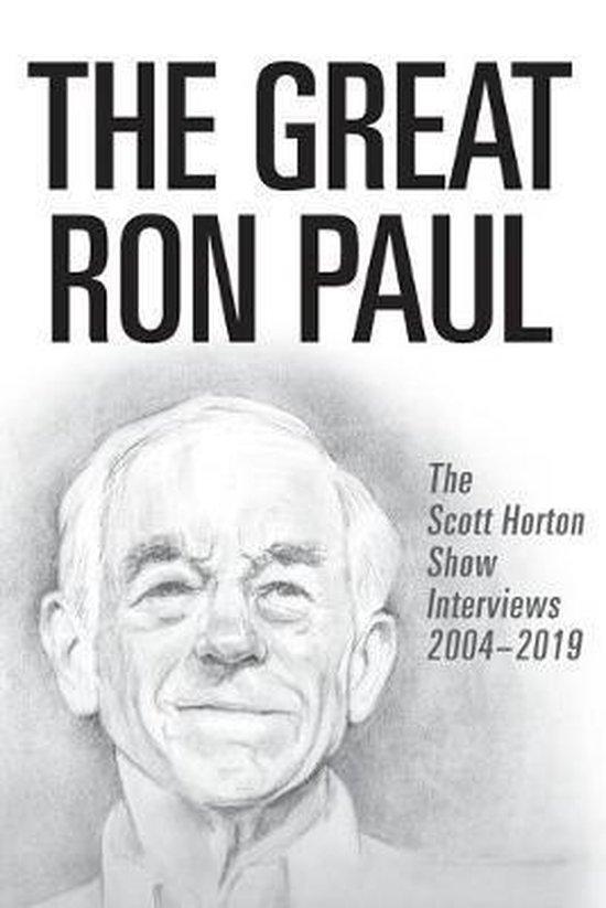 Boek cover The Great Ron Paul van Scott Horton (Paperback)