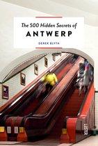 500 Hidden Secrets of Antwerp