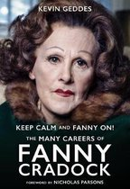 Keep Calm and Fanny On! The Many Careers of Fanny Craddock