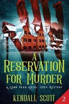 A Reservation for Murder: A Cozy Mystery