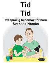 Svenska-Norska Tid/Tid Tvasprakig bilderbok foer barn