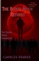 The Blood Moon Returns: The Blood Moon Chronicles