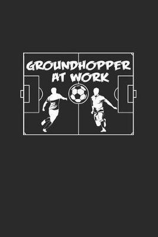 Groundhopper at work: 6x9 Groundhopping - grid - squared paper - notebook - notes