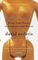 Boek cover Dress Your Family In Corduroy And Denim van David Sedaris