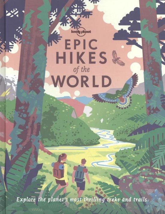 Boek cover Epic Hikes of the World van Lonely Planet (Hardcover)