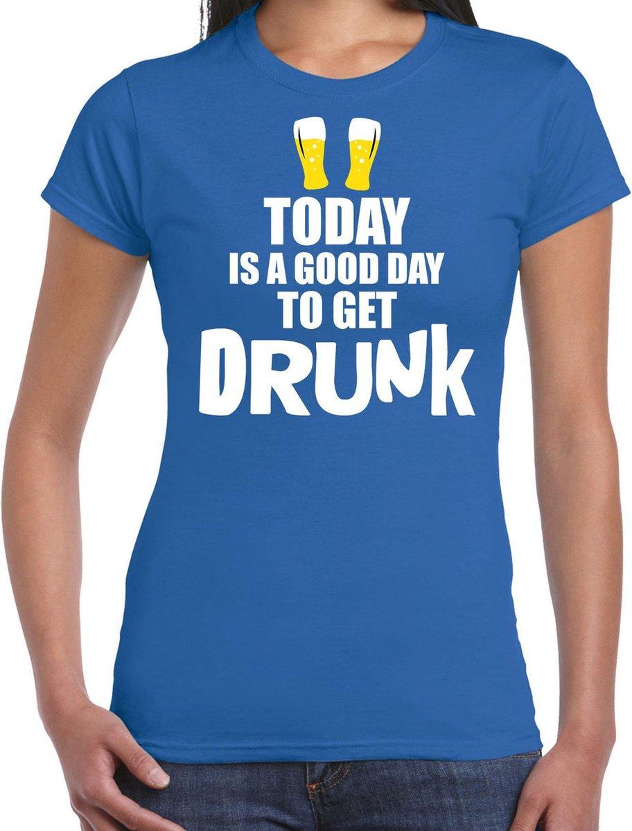 Blauw fun t-shirt good day to get drunk  - dames -  Drank / festival shirt / outfit / kleding XL
