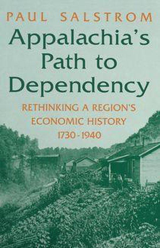 Boek cover Appalachias Path to Dependency van Paul Salstrom (Onbekend)