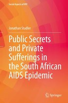Omslag Public Secrets and Private Sufferings in the South African AIDS Epidemic