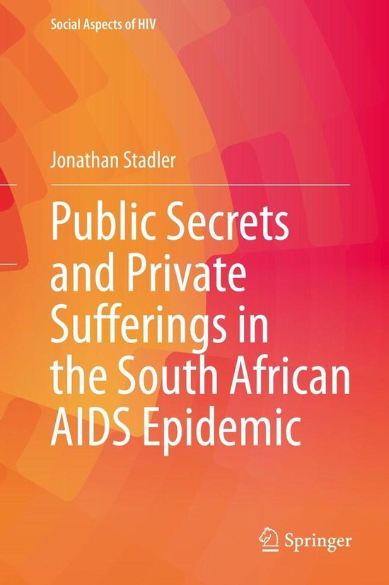Omslag van Public Secrets and Private Sufferings in the South African AIDS Epidemic