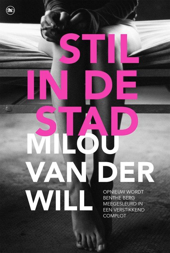 Boek cover Stil in de stad van Milou van der Will (Onbekend)
