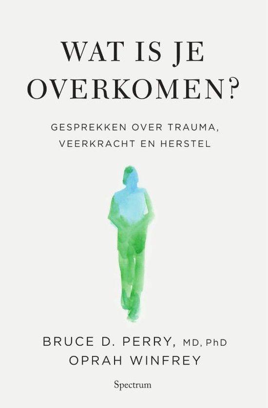 Boek cover Wat is je overkomen? van Oprah Winfrey (Hardcover)