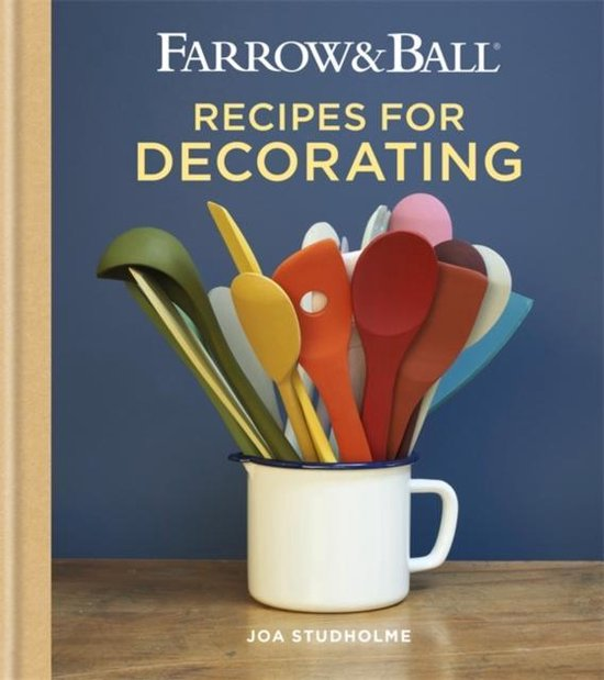 Boek cover Farrow & Ball Recipes for Decorating van Joa Studholme (Hardcover)