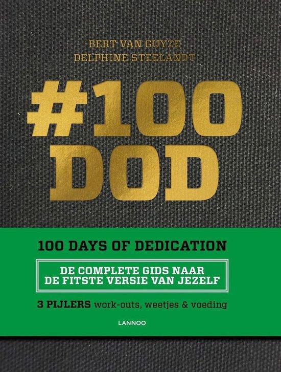 #100 DOD - 100 Days of Dedication - Bert van Guyze  