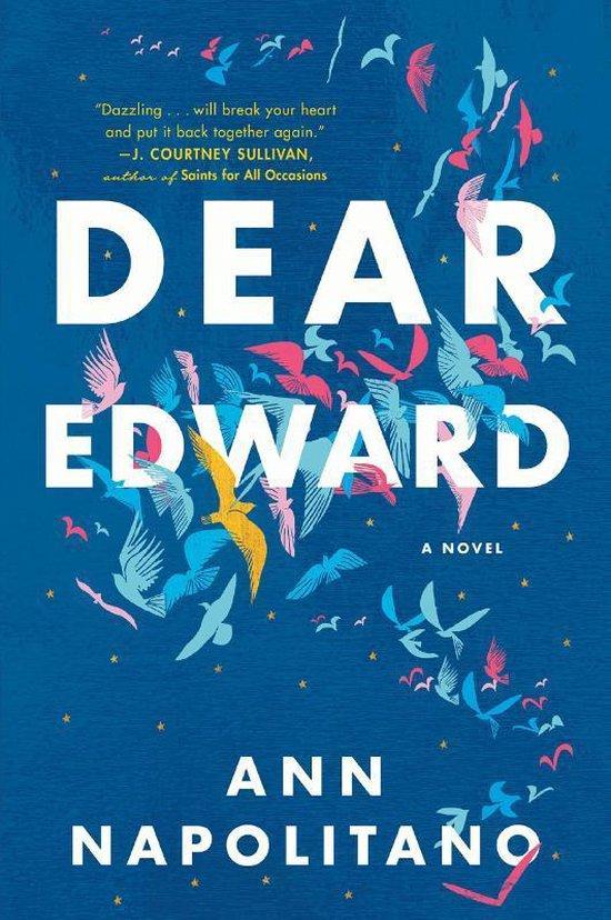 Boek cover Dear Edward van Ann Napolitano (Paperback)