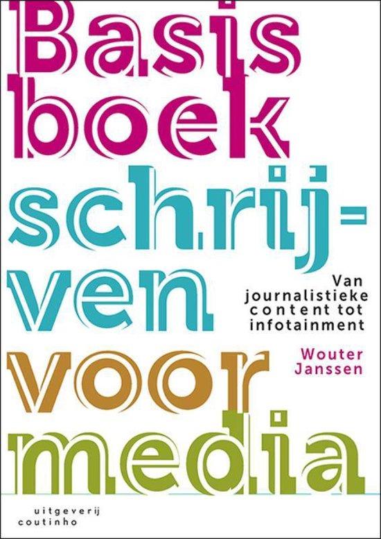 Basisboek schrijven voor media - Wouter Janssen |