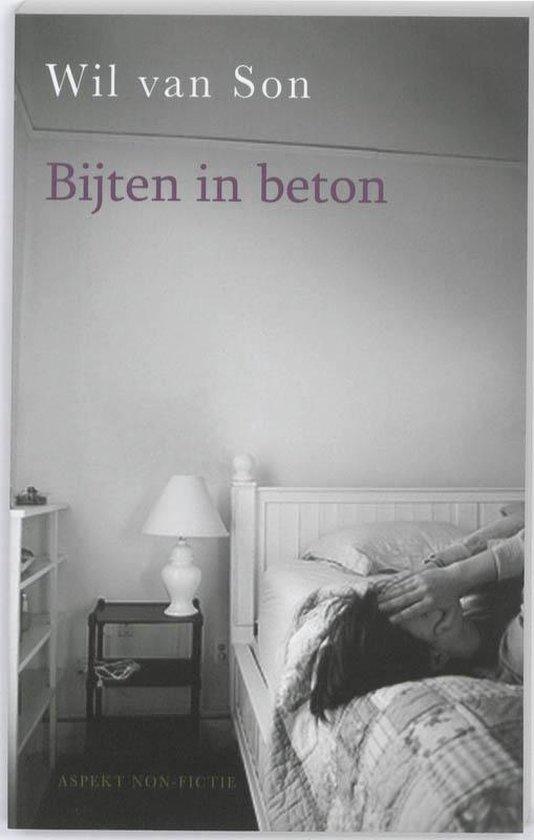 Bijten in Beton - Wil van Son |