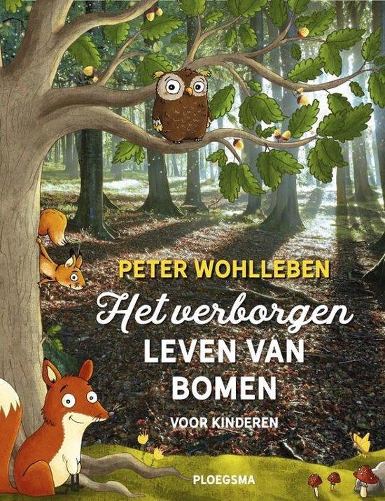 Het verborgen leven van bomen voor kinderen - Peter Wohlleben |