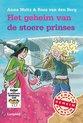 Geheim van…  -   Het geheim van de stoere prinses