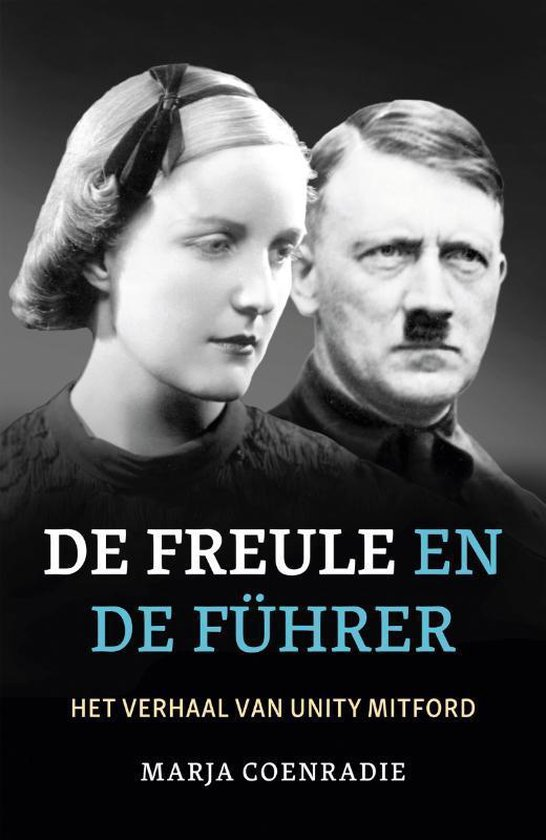 De freule en de Führer - Marja Coenradie  