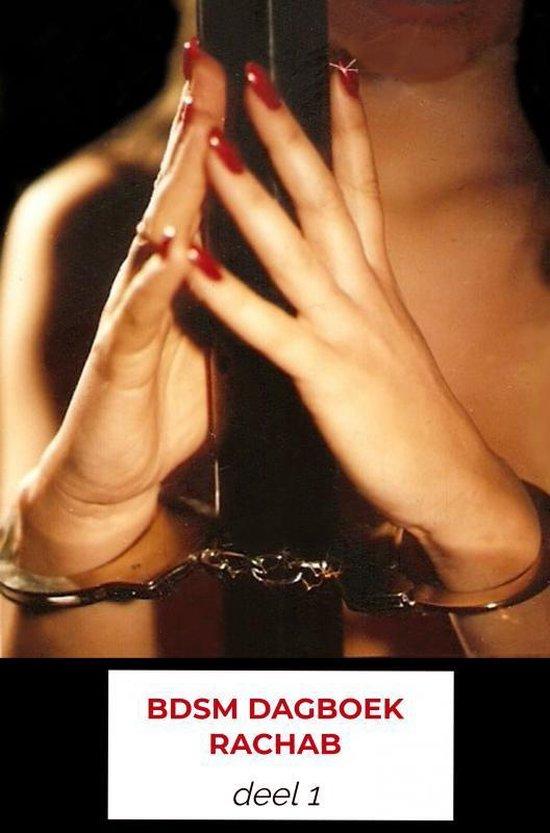 BDSM dagboek rachab - Rachab Verstraaten  