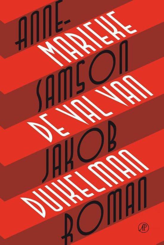De val van Jakob Duikelman - Annemarieke Samson |