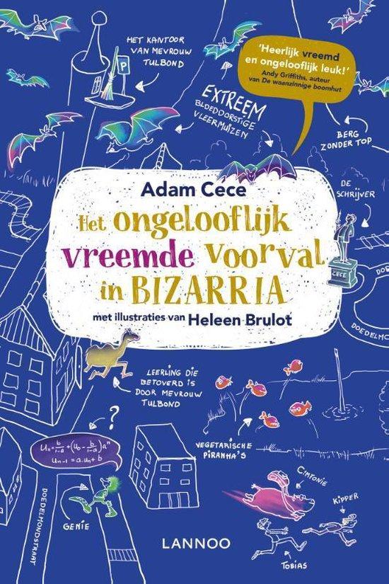 Het ongelooflijk vreemde voorval in Bizarria - Adam Cece   Readingchampions.org.uk